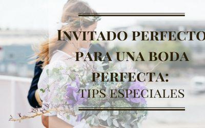 Invitado perfecto para una boda perfecta: tips especiales